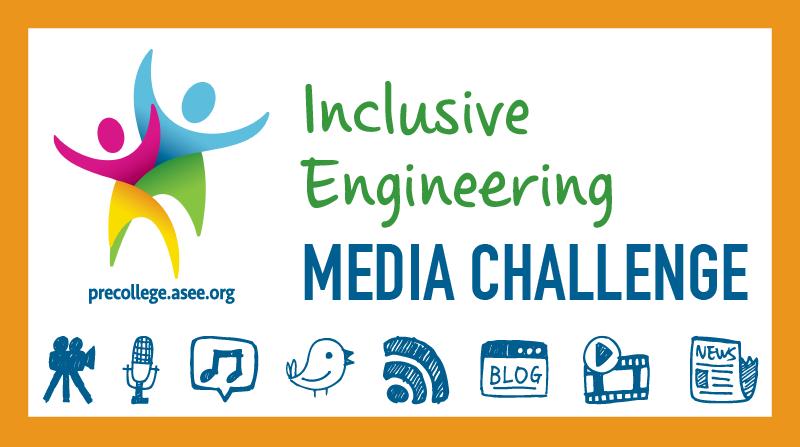 Inclusive Engineering Media Challenge